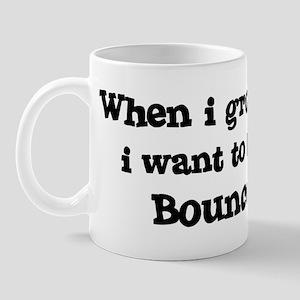 Be A Bouncer Mug