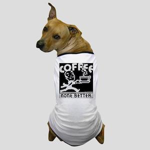 Fresh Coffee Dog T-Shirt