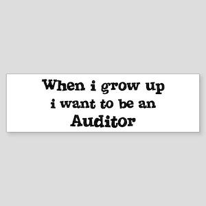 Be An Auditor Bumper Sticker