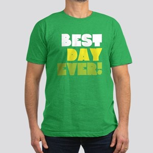 Best Day Ever! Men's Fitted T-Shirt (dark)