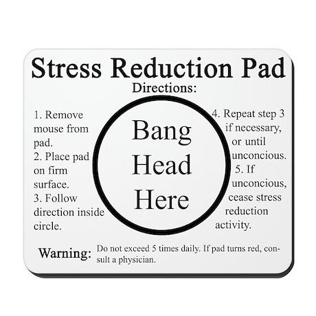 Stress Reduction Mousepad