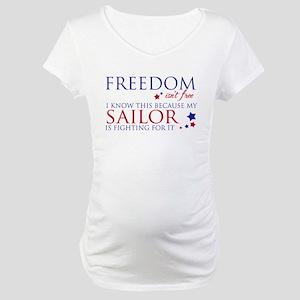 Freedom Isn't Free Maternity T-Shirt