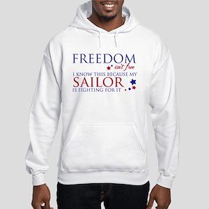 Freedom Isn't Free Hooded Sweatshirt