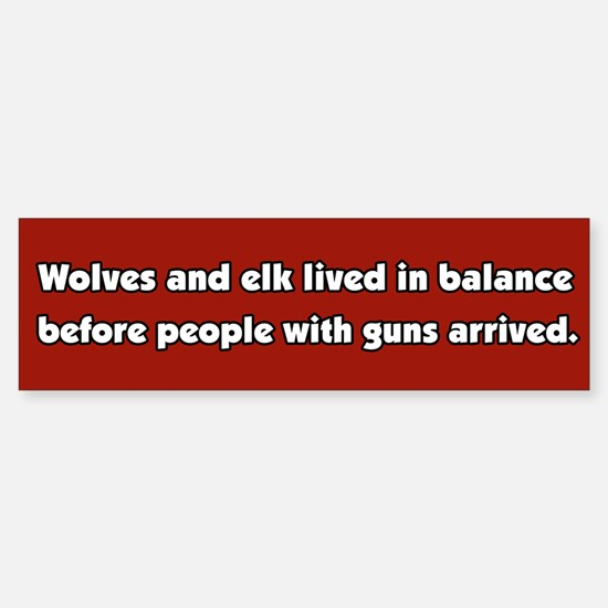 Wolves and Elk Bumper Bumper Stickers