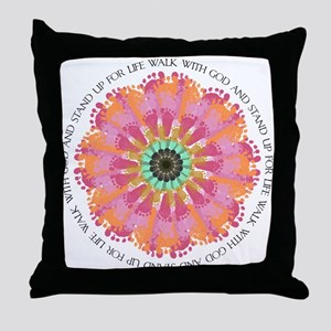 Stand Up For Life Throw Pillow