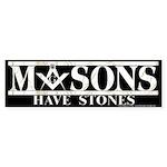 Masons Have Stones Sticker (Bumper)