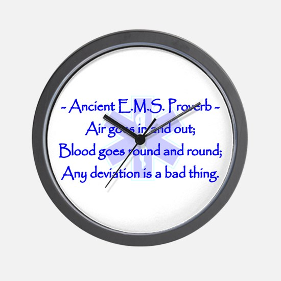 Ancient EMS Proverb Wall Clock