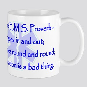 Ancient EMS Proverb Mug