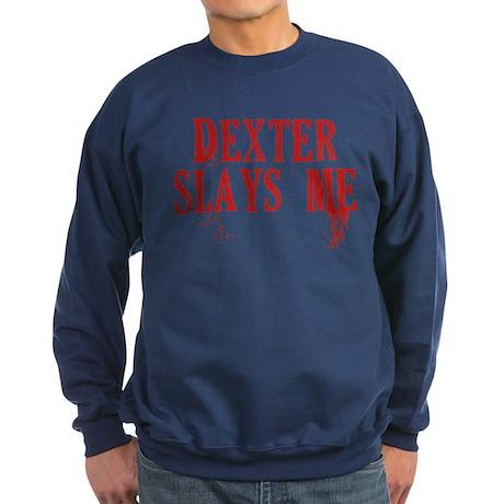 Dexter Slays Me Sweatshirt (dark)