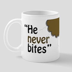 "Mug: ""He Never Bites"""