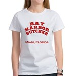 Bay Harbor Butcher Miami FL Women's T-Shirt