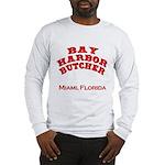Bay Harbor Butcher Miami FL Long Sleeve T-Shirt