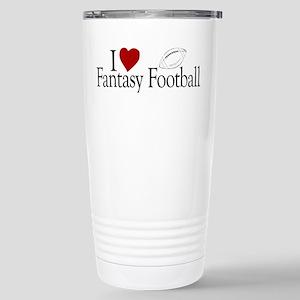 I Love Fantasy Football Stainless Steel Travel Mug