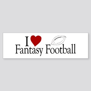 I Love Fantasy Football Bumper Sticker
