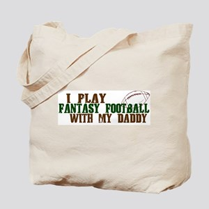 Fantasy Football with Daddy Tote Bag