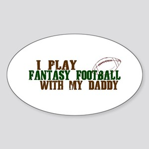 Fantasy Football with Daddy Oval Sticker