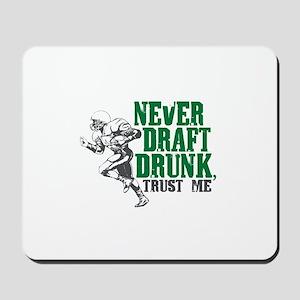 Fantasy Football Draft Drunk Mousepad