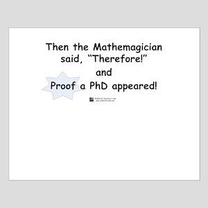 Mathemagician PhD -  Small Poster