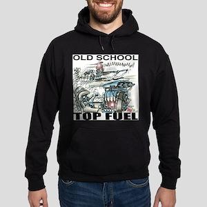"""OLD SCHOOL TOP FUEL"" Shirts! Hoodie (dark)"