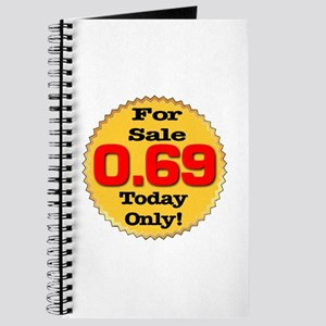 For Sale 0.69 Today Only Journal
