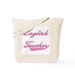 English Teacher Pink Text Tote Bag