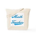 Math Teacher Blue Text Tote Bag