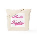 Math Teacher Pink Text Tote Bag