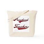 Preschool Teacher Red Text Tote Bag