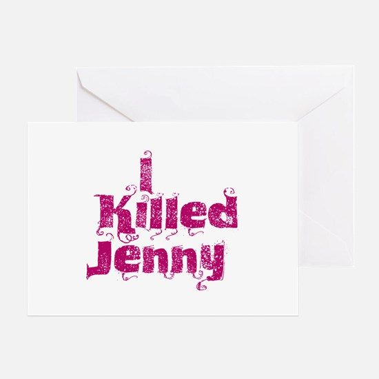 I Killed Jenny (L Word) Greeting Card