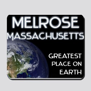 melrose massachusetts - greatest place on earth Mo