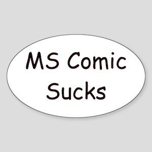 MS Comic Sucks Oval Sticker