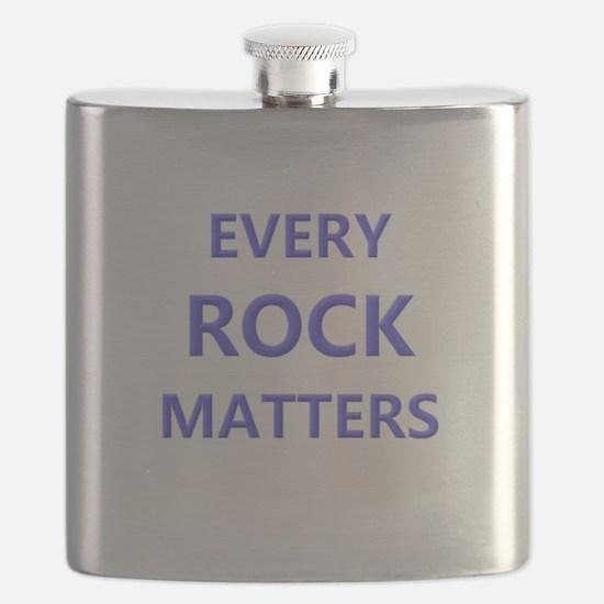 EVERY ROCK MATTERS Flask