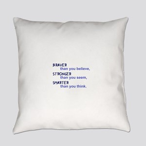inspire quote - braver stronger sm Everyday Pillow