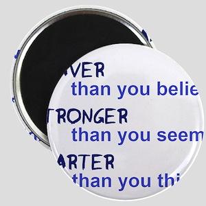 inspire quote - braver stronger smarter Magnets