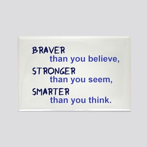 inspire quote - braver stronger smarter Magnets
