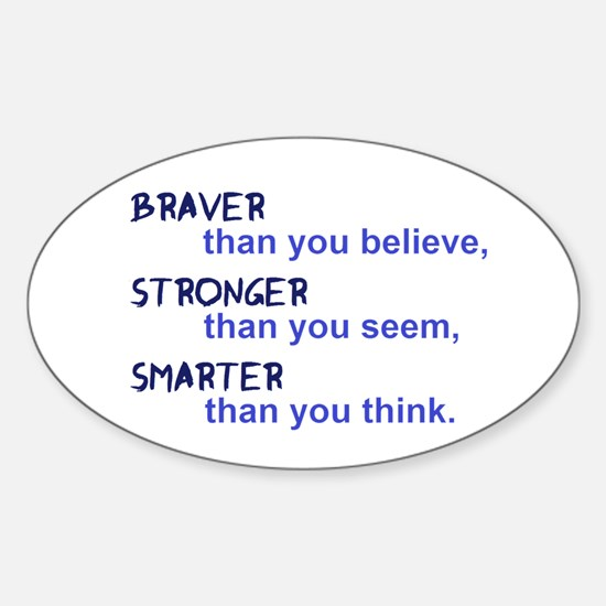 inspire quote - braver stronger smarter Decal
