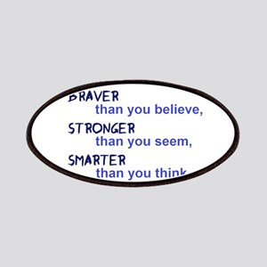 inspire quote - braver stronger smarter Patch