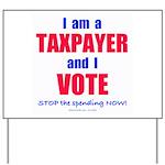 I VOTE! Yard Sign