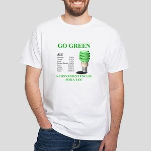 Go Green Convenient Excuse - White T-Shirt