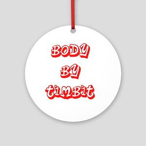 Timbit Ornament (Round)