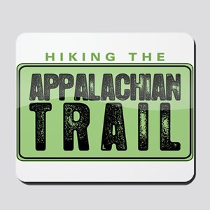 Hiking the Appalachian Trail Mousepad
