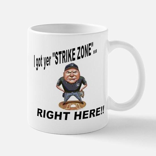 I got yer STRIKE ZONE... Mug