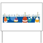 Buoys Night Out Yard Sign