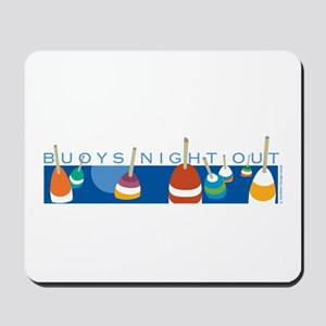 Buoys Night Out Mousepad