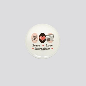 Peace Love Journalism Mini Button