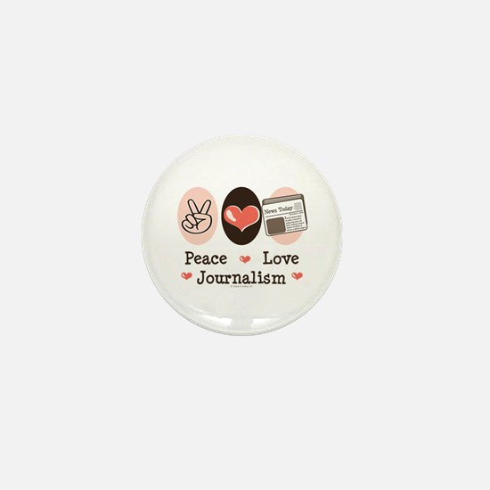 Peace Love Journalism Mini Button