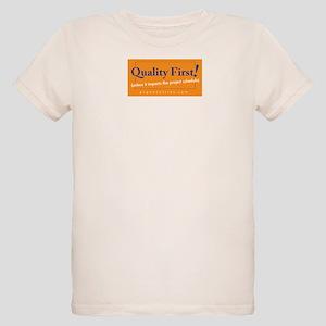 Quality-First-2  T-Shirt