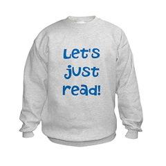 Let's Just Read Sweatshirt