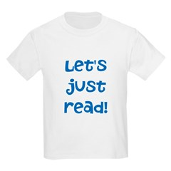 Let's Just Read T-Shirt