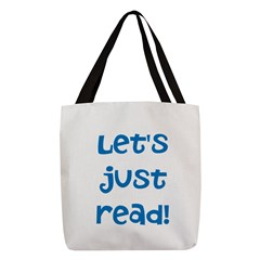 Let's Just Read Polyester Tote Bag